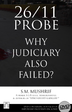 26/11 Probe — Why Judiciary Also Failed? (with DVD)