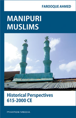 Manipuri Muslims Historical Perspectives 615-2000 CE